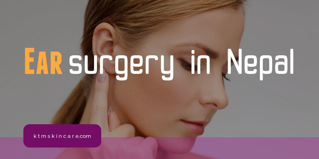 Ear Surgery In Nepal