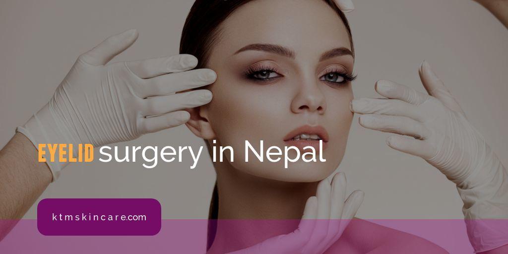 Eyelid Surgery In Nepal