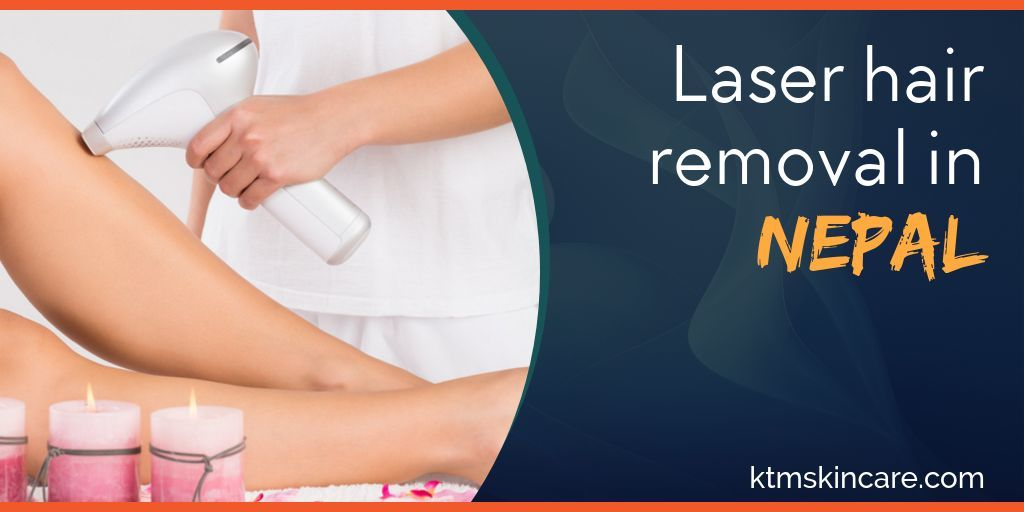 Laser Hair Removal In Nepal